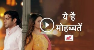 Yeh Hai Mohabbatein 8th December 2019 Video Episode 1898