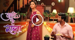 Tujhse Hai Raabta 16th July 2020 Full Episode 440